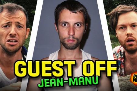 GUEST OFF – INERNET + JEAN-MANU