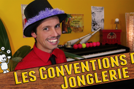 La vidéo Promo des conventions de Jonglerie